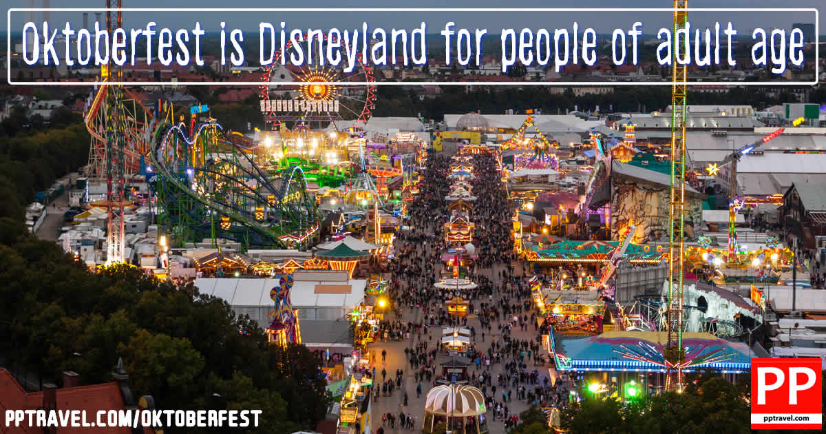 Oktoberfest is Disneyland for adults