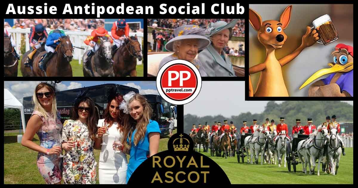 PP Travel and  Aussie/Antipodean Social Facebook Group at Royal Ascot